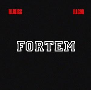 Illbliss-Illgod-Fortem-EP